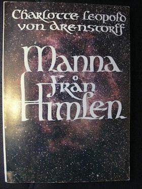 """Arenstorff, Charlotte Leopold von """"Manna från himlen"""" HÄFTAD"""