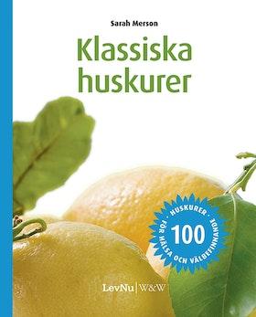 """Merson, Sarah """"Klassiska Huskurer : 100 huskurer för hälsa och välbefinnande"""" INBUNDEN"""