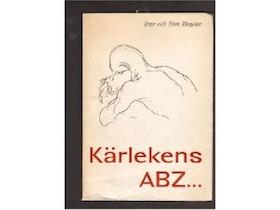 "Hegeler, Inge och Sten, ""Kärlekens ABZ"" INBUNDEN"