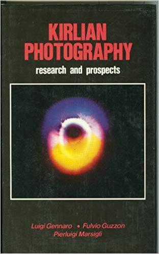 "Gennaro, Luigi & Guzzon Fulvio ""Kirlian Photography - research and prospects"" INBUNDEN"