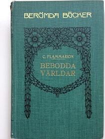 """Flammarion Camille """"Bebodda världar"""" INBUNDEN"""