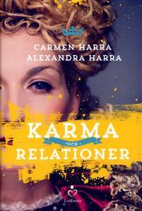 """Harra, Carmen """"Karma och relationer"""" INBUNDEN"""