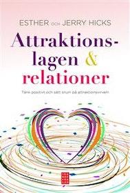 """Hicks, Esther & Jerry """"Attraktionslagen & relationer : tänkt positivt och sätt snurr på attraktionsvirveln"""" INBUNDEN"""