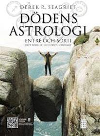 """Seagrief, Derek R """"Dödens astrologi : entré och sorti - ditt födelse- och dödshoroskop"""" INBUNDEN"""