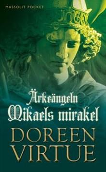 "Virtue, Doreen ""Ärkeängeln Mikaels mirakel"" INBUNDEN SLUTSÅLD"