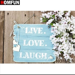 Diamanttavla Live Love Laugh 30x40