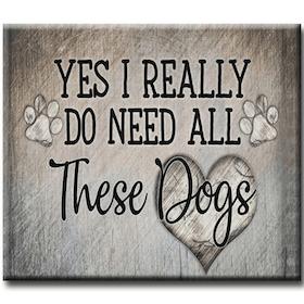 Diamanttavla Need Dogs 40x50