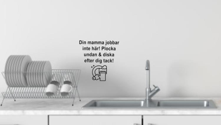 Din mamma jobbar inte här