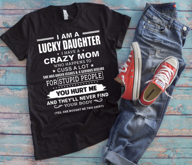 LUCKY DAUGHTER - CRAZY MOM/DAD
