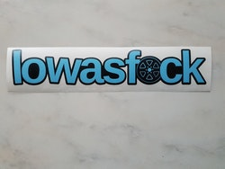 Low As F*ck