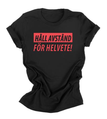 HÅLL AVSTÅND FÖR HELVETE t-shirt  (dam)