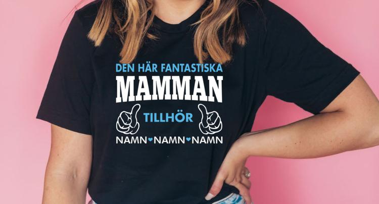 DEN HÄR FANTASTISKA MAMMAN TILLHÖR (namntröja)