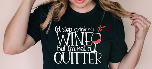 WINE - i'm not a quitter