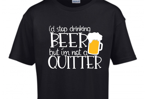 BEER - i'm not a quitter