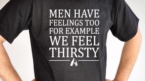 MEN HAVE FEELINGS TOO