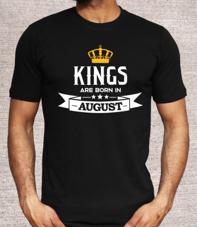 KINGS ARE BORN IN -VÄLJ MÅNAD-