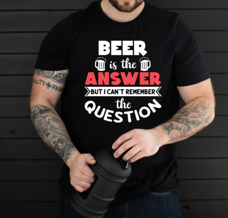 BEER IS THE ANSWER