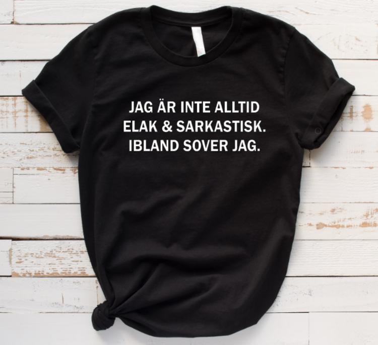 JAG ÄR INTE ALLTID ELAK...