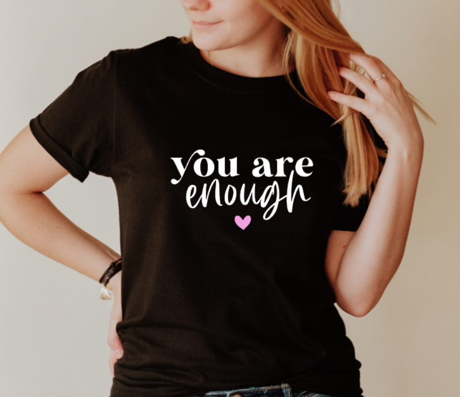 You are enough ❤