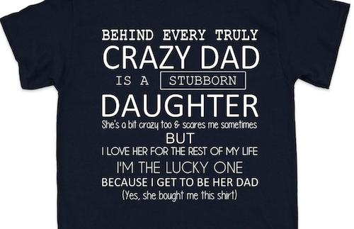 CRAZY DAD - STUBBORN DAUGHTER