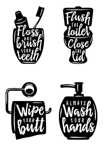 Floss, flush, wipe, wash!