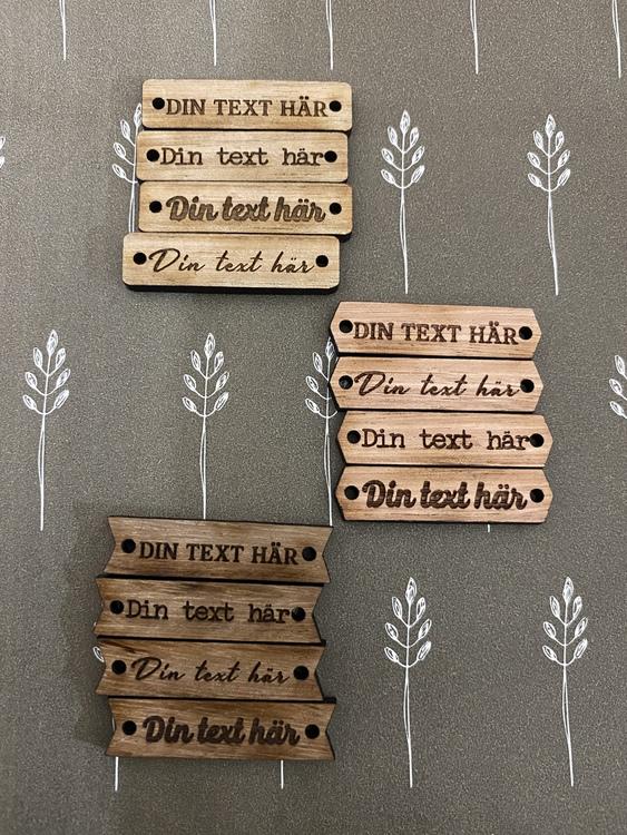 Tag - trä med egen text, olika varianter