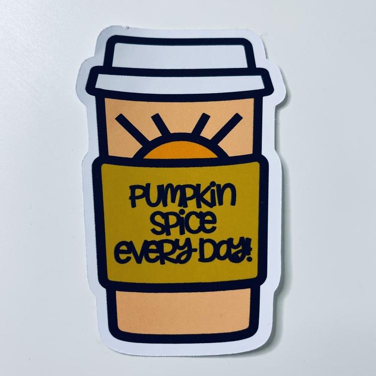 Pumpkin spice every day