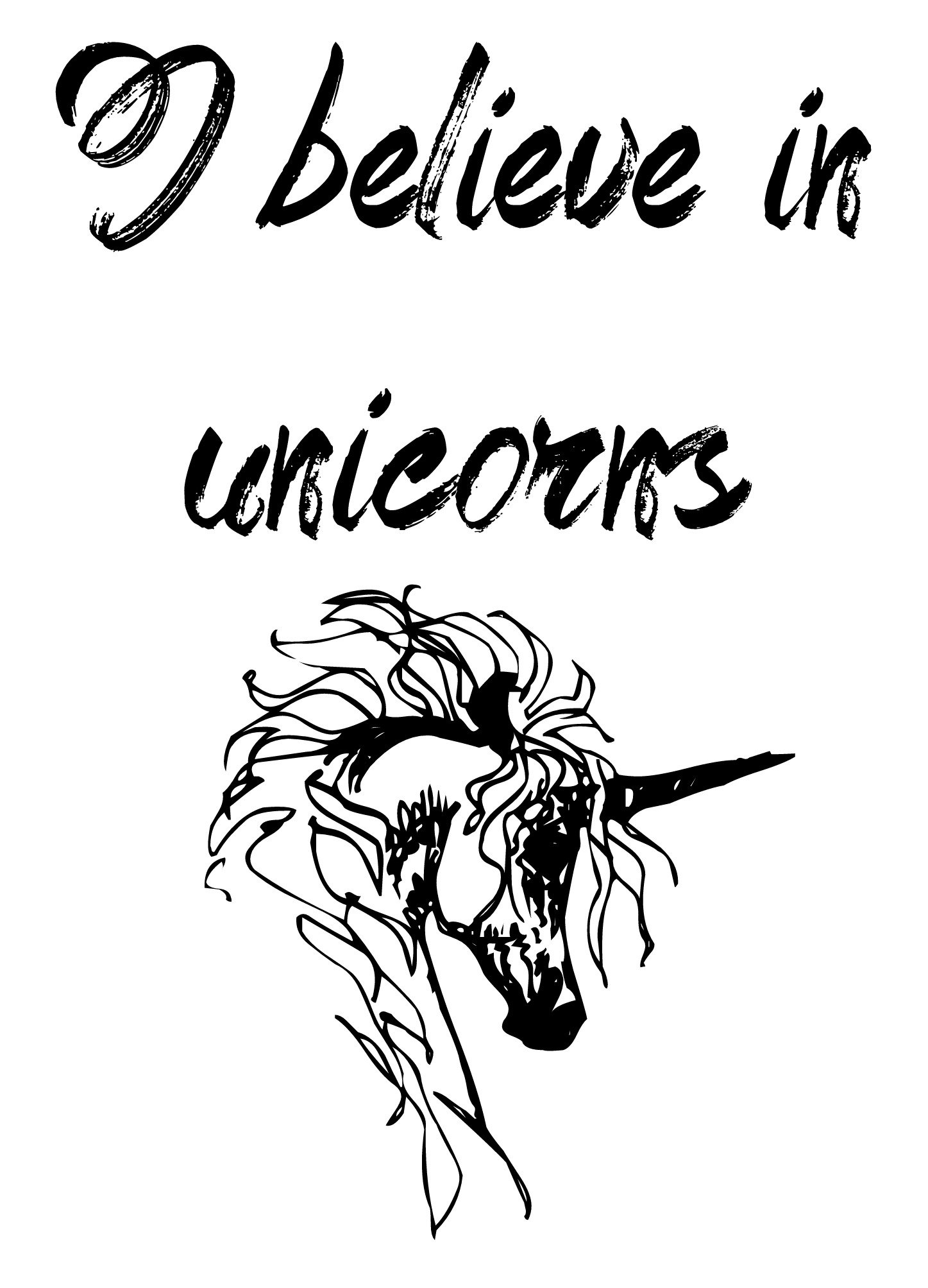 I believe in unicorns A4