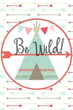 Be Wild! Tipi