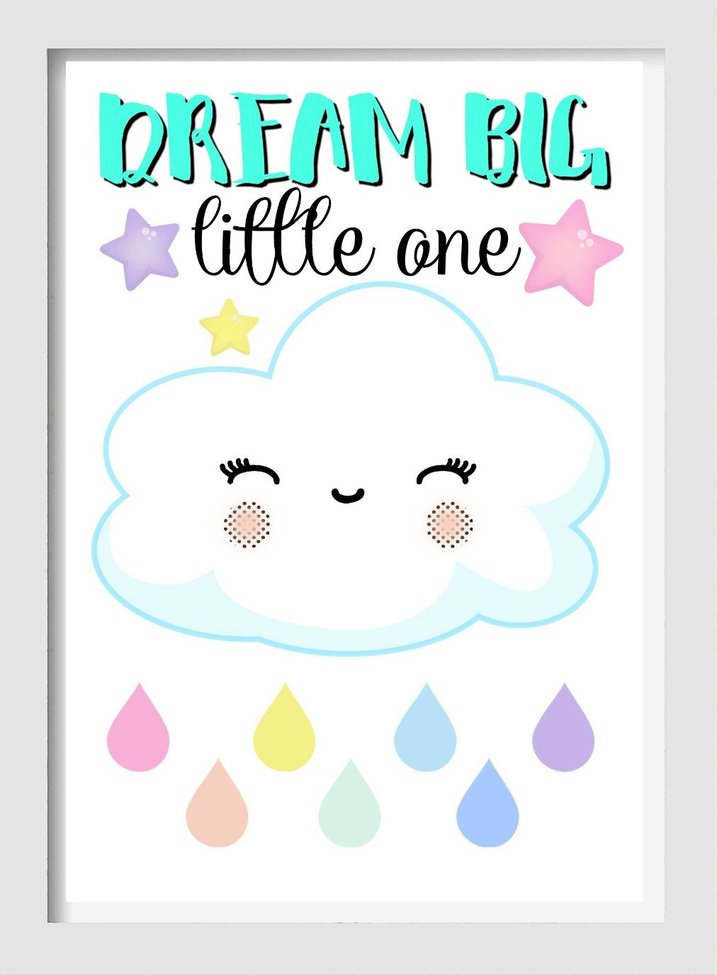 Dream big little one (cloud)