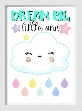 Dream big little one (cloud)