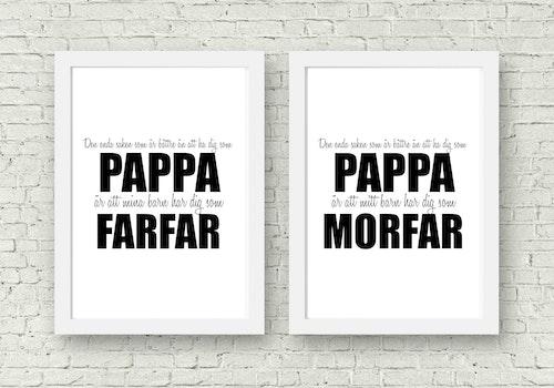 Den enda saken som är... Pappa - Morfar/Farfar - A4