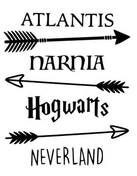 Atlantis Narnia Hogwarts Neverland