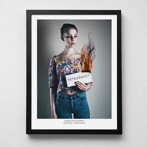 """Konstfoto """"Bränn patriarkatet"""""""