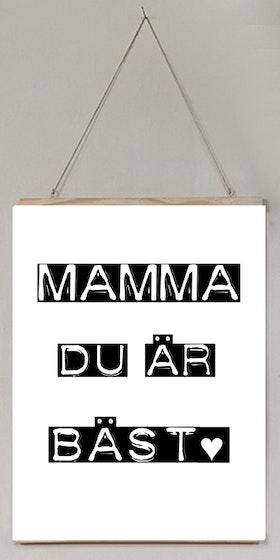 Mamma du är bäst!