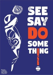 See, say, do something