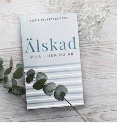Älskad / Sofia Sivertsdotter