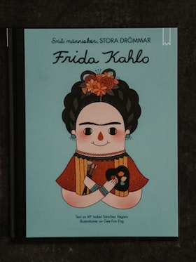 barnbok FRIDA KAHLO- Small people Big dreams