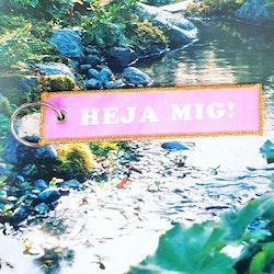 HEJA MIG! Nyckelring/tag