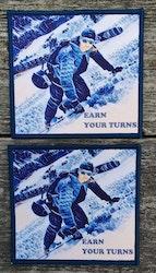 Tygmärke - Earn your turns