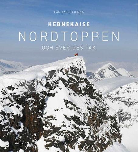 Kebnekaise – Nordtoppen och Sveriges tak
