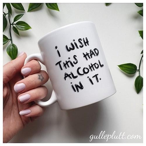 Porslinsmugg, Alcohol