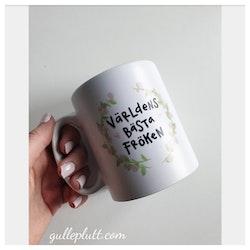 """Kaffemugg med texten """"Världens bästa fröken"""""""