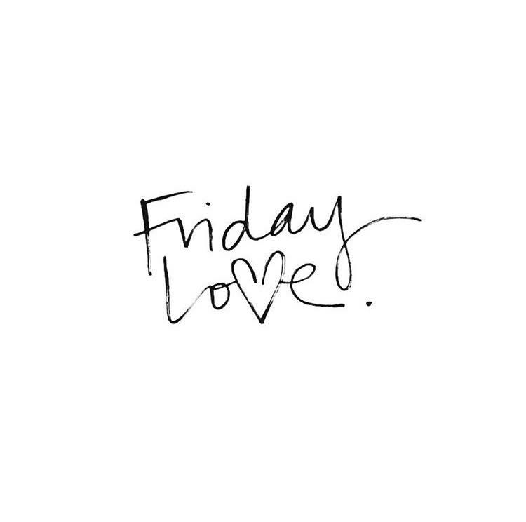 Friday Love