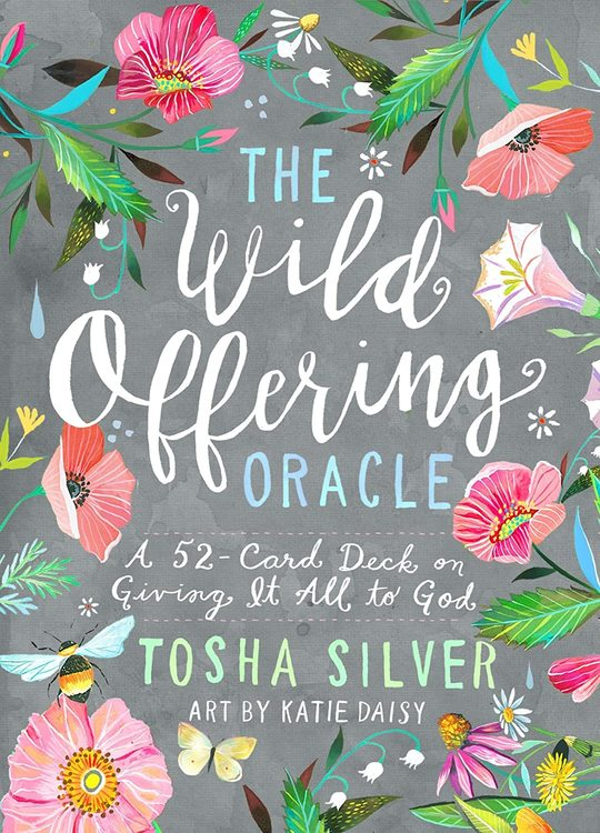 The wild offering card deck, Tosha Silver