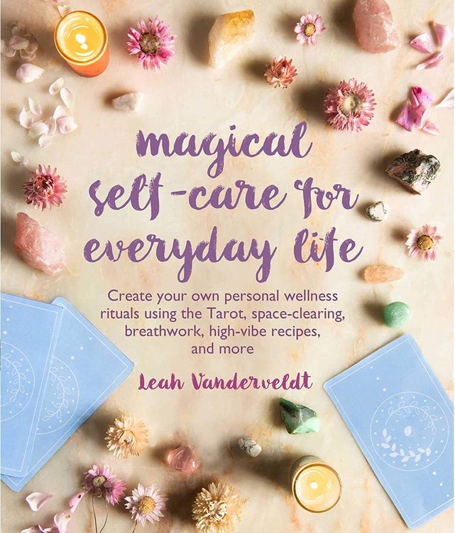 Magical self - care for everyday life