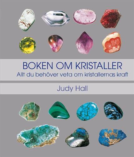 Boken om kristaller, allt du behöver veta om kristallernas kraft,Judy Hall