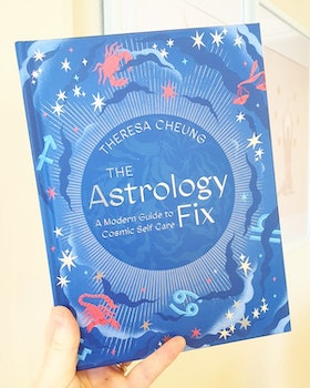 The Astrology Fix, A Modern guide to Cosmic self care