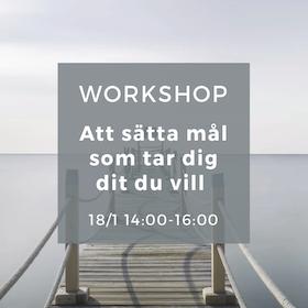 Workshop - Att sätta mål som tar dig dit du vill