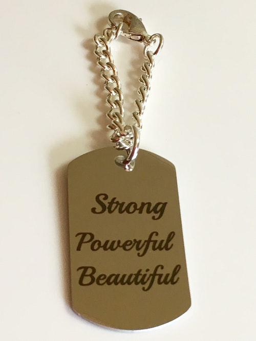 Dog tag, Strong Powerful Beautiful